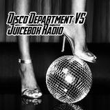 Disco Department VS Juicebox Radio