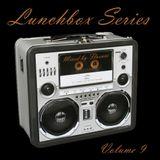 Lunchbox Vol. 9