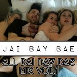 jai Bay Bae All Dai Day Dae 1