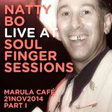 Natty Bo Live @ Soul Finger Sessions 21NOV14 Part I