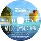 Hello Suummer2016 mixed by Mr. Shaba