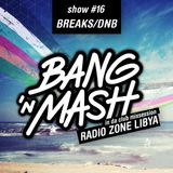 Bang 'n Mash - Breaks DNB - Rampshows #16 mixed by Bassconnect & Formula75