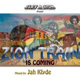 ZION TRAIN IS COMING Mixtape (March 2016)