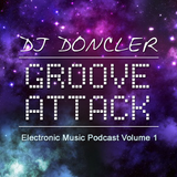 Doncler - Groove Attack Podcast #1