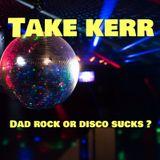 Dad rock or Disco sucks?