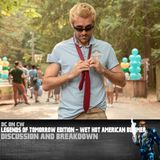 Legends of Tomorrow Edition – Wet Hot American Bummer