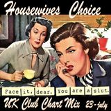UK Club Chart Special  - HouseWives Choice - 23rd July 2014