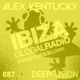 087.DEEPFUSION @ IBIZAGLOBALRADIO (Alex Kentucky) 30/05/17