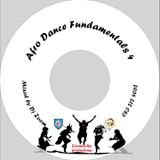 Afro Dance Fundamentals 4 mixtape