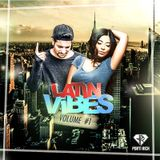 DJ Porti Rich - Latin Vibes Vol. 1