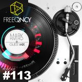 FreeQNCY PODCAST #113 GUEST MIX MARK RIVERO