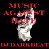 MUSIC AGAINST HATE • DJ DARKBEAT