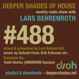 Deeper Shades Of House #488 w/ guest mix by YOSHI HORINO