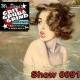 Mr. Dana's GRIT GRUB & GRIND Show 0091