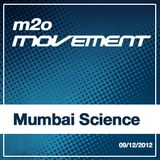 Mumbai Science - m2o Movement Mixtape 09122012