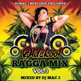 Oldskool Ragga Mix Vol 3