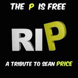 The P Is Free: A Tribute To Sean Price