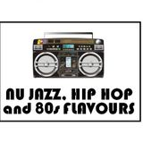 NU JAZZ, HIP HOP and 80s FLAVOURS!