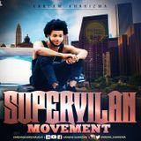 KAREAM KHARIZMA SUPERVILAN MOVEMENT MIXTAPE (2018) MIX BY DJ INFLUENCE