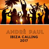 Andrè Paul 'Live' @ Ibiza Calling