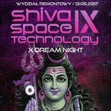 Khakhulla@Shiva Space Technology X-DREAM night_13/05/2017 Gdańsk PL