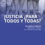 15 ABR 2015 - Justicia ¿para todos y todas?