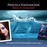 Priscilla Vogelbacher - Who Is Lucifer?
