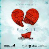 FixIT ; The Mixtape (10.05.10) - [Mixtape]