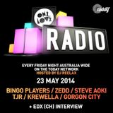 ONELOVE Radio - 23 MAY 2014 + EDX Interview