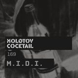 Molotov Cocktail 169 with M.I.D.I.