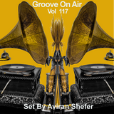 Groove On Air Vol 117