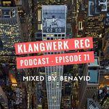 Klangwerk Podcast mixed by Benavid (2018)