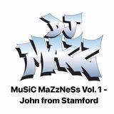 Dj MaZz MuSiC MaZzNeSs - VoL. 1 - John From Stamford