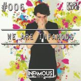 We are INFAMOUS!!! - Episode #006