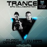 Epic Trance Collaboration march 2016 [Eduardo Diamante & Dj Mas]