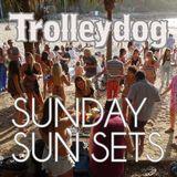 Trolleydog - Sunday Sun Sets 13th Dec 2015