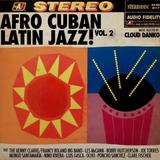 Cloud Danko - AfroCubanLatinJazz Vol.2