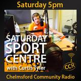 Saturday Sport Centre - @CCRsaturdaySC - Curtis Tyler - 12/07/14 - Chelmsford Community Radio