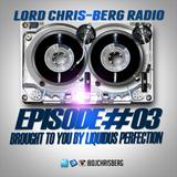 LORD CHRIS BERG RADIO #03 12/29/16