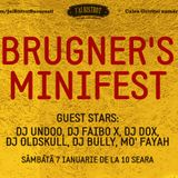 Brugner Minifest part 1 feat DJ Undoo and DJ Oldskull