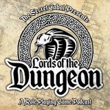 Lords of the Dungeon 25: Dungeons and Dragons Campaign Update and The Opening Announce Game Show