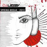 SPRING BREAK - 2013
