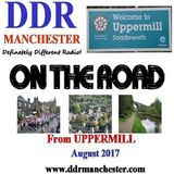 DDR On The Road - Uppermill - 23rd August 2017