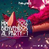Hayro Dj – Mix Bienvenidos Al Party Uno 2016