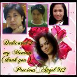 Dedicated 2 My Mentors ( Sis JJ , Kuya Mike , Sis CC - thank you )