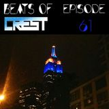 Beats Of Crest Episode 61 Guestmix: Bobby Acosta