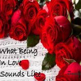 What Being In Love Sounds Like