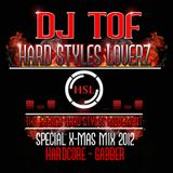 DJ Tof - Hard Styles Loverz - Hardstyle.nu - X-mas Special - 22-December2012