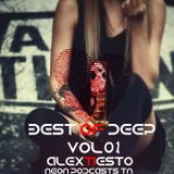 Best Of Deep - Alex Tiésto (Neon Podcasts Tn) VOL 1