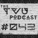 The TVU Podcast #043